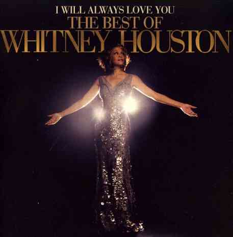 I WILL ALWAYS LOVE YOU:BEST/WHITNEY H BY HOUSTON,WHITNEY (CD)