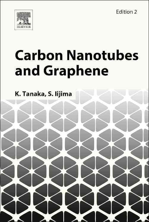 Carbon Nanotubes and Graphene By Tanaka, K. (EDT)