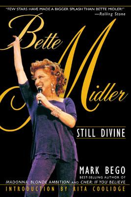 Bette Midler By Bego, Mark/ Coolidge, Rita (INT)